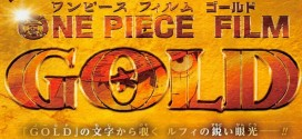 Important News about One Piece Film Gold Revealed!